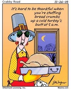 New Maxine Humor Thanksgiving Cartoon, Thanksgiving Messages, Happy Thanksgiving, Thanksgiving Blessings, Thanksgiving Pictures, Thanksgiving Leftovers, Holiday Pictures, Thanksgiving Recipes, Funny Cartoons