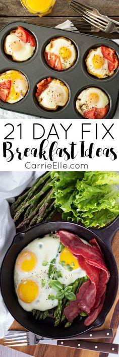 21 Day Fix Breakfast Ideas                                                                                                                                                                                 More