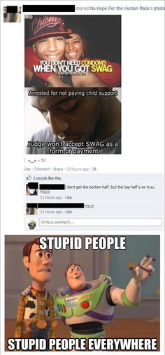 Are you that stupid?