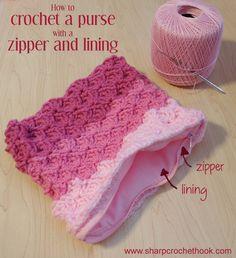 Sharp Crochet Hook: Crochet a purse with a lining and a zipper