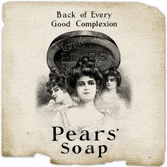 Pears Soap   vintage soap woman wash beauty advertising ads graphic art transfer gift tag label napkins burlap pillow Sheet n.794 via Etsy