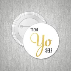 Typography ButtonQuote Print 1 Inch Button Treat Yo by paperchat, $1.50