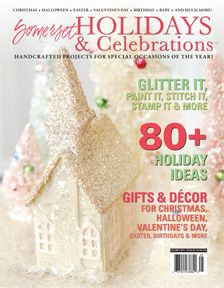 Somerset Holidays & Celebrations - Handmade Gifts and Décor for Christmas, Thanksgiving, Halloween, Valentine's Day, Birthdays, Anniversaries, and More