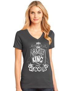 I'm A Daughter Of The King   V-Neck Christian T-Shirt on SonGear.com