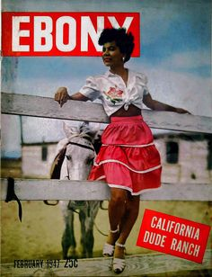 Ebony - February 1947 California Dude Ranch