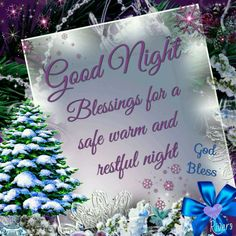 Good Night Blessings For A Safe Warm And Restful Night