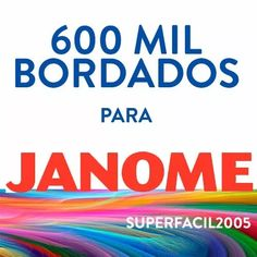 600 mil bordados janome (jef) frete grátis por download