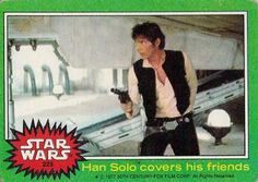 1977 Star Wars Han Solo covers his friends Non-Sports - VCP Price Guide Star Wars Luke, Star Wars Han Solo, Sports Gallery, Collector Cards, A New Hope, Old Toys, You Are The Father, Trading Cards, Stars
