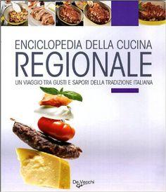 Amazon.it: Enciclopedia della cucina regionale - Anna Prandoni - Libri