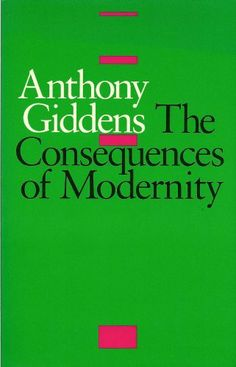 The Consequences of Modernity by Anthony Giddens, http://www.amazon.com/dp/B00CK6KYXU/ref=cm_sw_r_pi_dp_AgJ6sb1WWTCWK