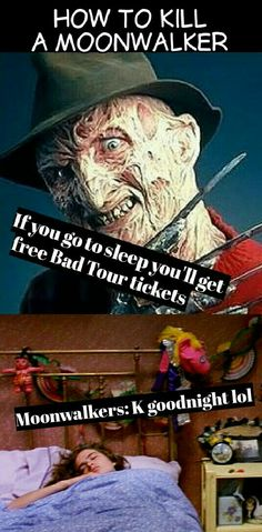 How to kill a Moonwalker with Freddy Krueger