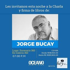 Acompáñanos hoy a las 7:00PM compartir con #Jorge Bucay en Escenario 360 #OceanoRD #AmamosLaLectura