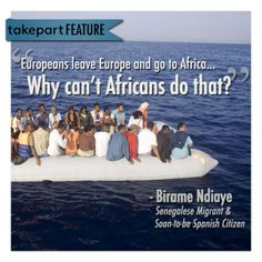 Over 25K Africans die crossing the Mediterranean while illegally immigrating to Europe.  This is the story of one man who made it.