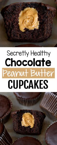 The Best Secretly Healthy Chocolate Peanut Butter Cupcakes