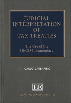 Judicial interpretation of tax treaties  : the use of the OECD Commentary / Garbarino, Carlo