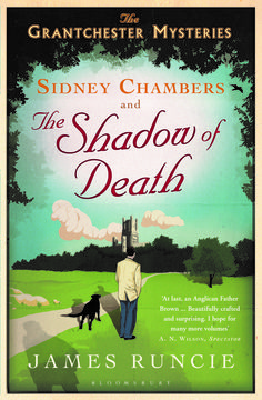 SIDNEY CHAMBERS AND THE SHADOW OF DEATH is available! #crime