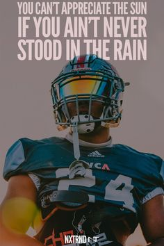You can't appreciate the sun if you ain't never stood in the rain. #FootballQuotes #SportQuotes #Motivation #Inspiration #Football #Nxtrnd #Training Best Football Quotes, Inspirational Football Quotes, Motivational Quotes For Athletes, Athlete Quotes, Basketball Quotes, Football Spirit, Football Is Life, Tennessee Football, Alabama Football