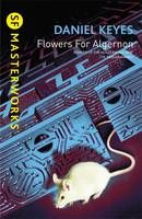 Flowers for Algernon- An incredibly moving book dealing with the way society treats people with learning difficulties