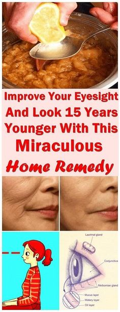 Improve Your Eyesight And Look 15 Years Younger With This Miraculous Home Remedy #eyesightremedies