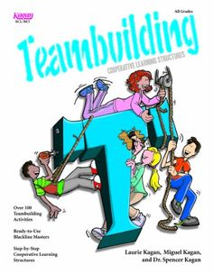 Cooperative Learning Structures for Teambuilding by Laurie Kagan $27.55 used $19