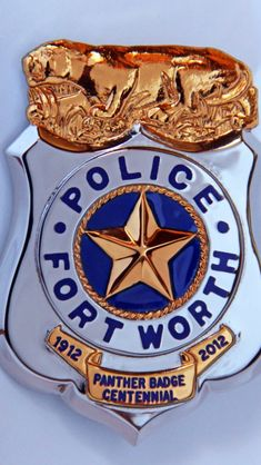 Fort Worth police ( 100th anniversary of same design badge from 1912 to 2012, anniversary badge )