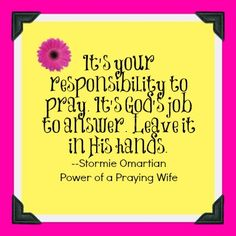 A wife is a powerful thing. She can break a good man and she can build a weak man. Just as Eve was deceived by Satan and then persuaded Adam to follow her direction, we to can do the same to our husbands.