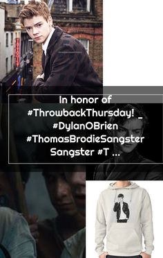 In honor of #ThrowbackThursday! _ #DylanOBrien #ThomasBrodieSangster Sangster #TheMazeRunner