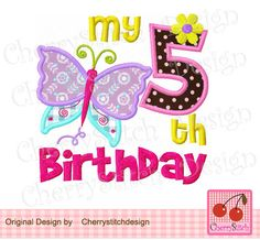 My 5th Birthday-Butterfly Number 5-Digital Embroidery Applique 4x4 5x7 6x10-Machine Embroidery Applique Design by CherryStitchDesign on Etsy