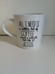 A Little Bit of Coffee and a Whole Lot of Jesus Ceramic Coffee Mug-Hand painted-16 oz. -Christian Gift - http://www.diyprojectidea.net/a-little-bit-of-coffee-and-a-whole-lot-of-jesus-ceramic-coffee-mug-hand-painted-16-oz-christian-gift