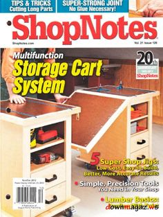 Custom Woodworking For Honing Your Skills – Hobby Is My Life Woodworking Jig Plans, Woodworking Books, Woodworking Skills, Custom Woodworking, Shop Work Bench, Wood Magazine, Easy Wood Projects, Storage Cart, Shop Organization