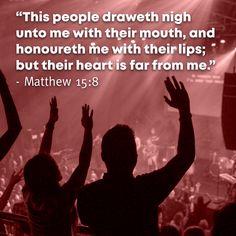 Matthew 15:8 Matthew 15, Christian Posters, Worship, Lips, Spirit