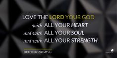 Deuteronomy 6:5 Bible verse picture quote designed by Clayton TV