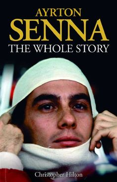 AYRTON SENNA THE WHOLE STORY