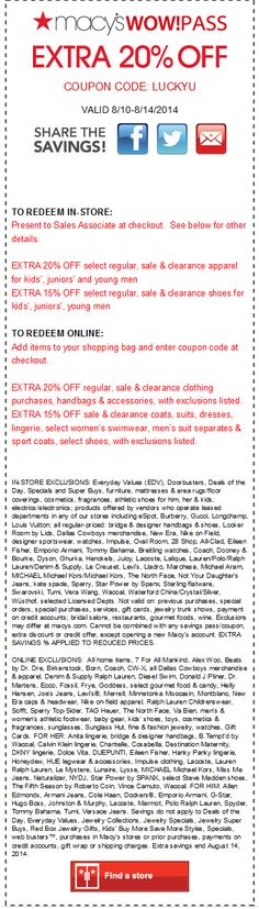 Pinned August 11th: Extra 20% off at #Macys, or online via promo code LUCKYU #coupon via The #Coupons App