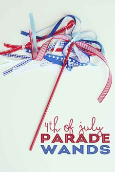 Give the kids their own parade wands. | 31 Last-Minute Fourth Of July Entertaining Hacks
