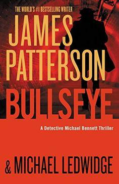 Bullseye by James Patterson https://www.amazon.com/dp/B01A5VQTL2/ref=cm_sw_r_pi_dp_418Gxb267EC9D