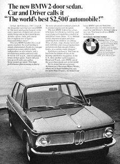 1967 BMW 2-Door Sedan original vintage ad. First year of production, this sport sedan would go on to be known as the 2002 and eventually the BMW 3 Series. Original list price p.o.e. New York was $2,477.