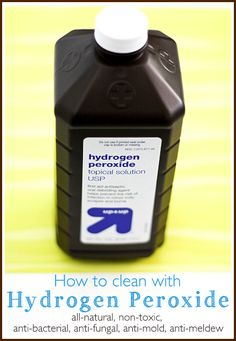 How and what you can clean with hydrogen peroxide - Ask Anna