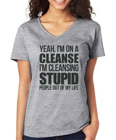 Loving this Gray 'I'm On A Cleanse' V-Neck Tee - Plus on #zulily! #zulilyfinds