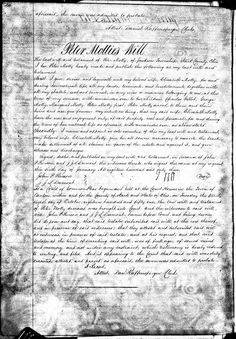 This is the WILL of Pierre Mathie (aka Peter Mottie) written in 1843 in Jackson, Stark Co., Ohio. He is our original immigrant ancestor that came to America. His will went into probate in 1851. His parents are unknown.