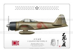 "A6M2 ""ZERO"" V-103 日本海軍 BH-08 Navy Aircraft, Ww2 Aircraft, Fighter Aircraft, Military Aircraft, Fighter Jets, Fighting Plane, Imperial Japanese Navy, Aircraft Painting, Ww2 Planes"