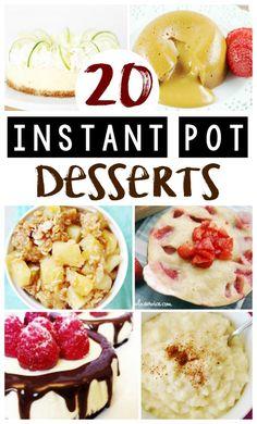 20 Easy Instant Pot Dessert Recipes