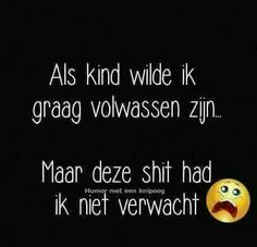 Dutch Quotes, Me Quotes, Qoutes, Beautiful Words, Make You Feel, Cool Words, Feel Good, Haha, Feelings