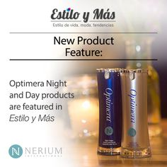 Nerium is excited to see Optimera was featured in Estilo y Mas!