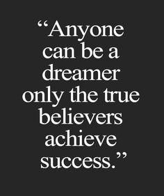 True Believer Achieve Success - Inspirational Quote | Full Dose