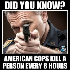 Police are statistically much more dangerous than terrorists.