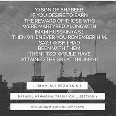 Imam Reza, Imam Hussain, Ya Ali, I Wish I Had, Wisdom, Sayings, Quotes, Quotations, Qoutes