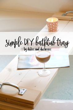 simple DIY bathtub tray