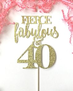 Fierce Fabulous and Forty Cake Topper Fabulous by LolaBearDesign
