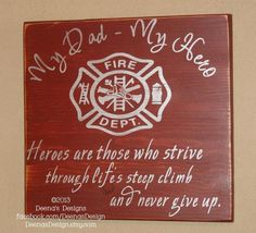 Firefighter Sign Firefighter Decor Distressed Wood by DeenasDesign Firefighter Family, Firefighter Decor, Firefighters Wife, Custom Wood Signs, Wooden Signs, My Dad My Hero, Distressed Wood Signs, Personalized Signs, How To Distress Wood